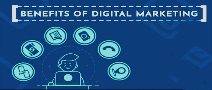 Benefits of Digital Marketing in 2020
